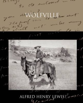 Wolfville by Alfred Henry Lewis image