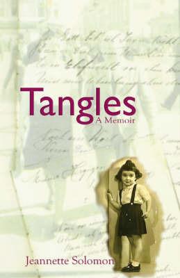 Tangles by Jeanette Solomon