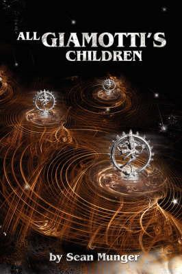 All Giamotti's Children by Sean Munger