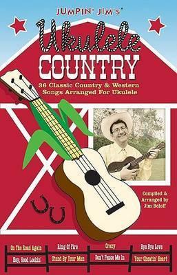Jumpin' Jim's Ukulele Country by Jim Beloff