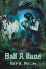 Half a Rune by Cary A. Conder image