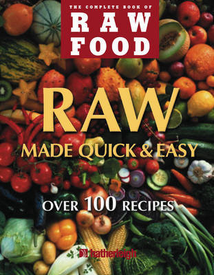 Raw Food Quick And Easy by Mary Rydman image