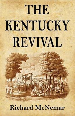 The Kentucky Revival by Richard McNemar