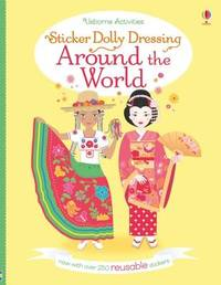 Sticker Dolly Dressing Around the World by Emily Bone