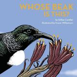 Whose Beak is This? by Gillian Candler