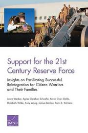 Support for the 21st-Century Reserve Force by Laura Werber