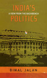 India's Politics: A View from the Backbench by Bimal Jalan image