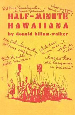 Half-Minute Hawaiiana by Donald Billam-Walker