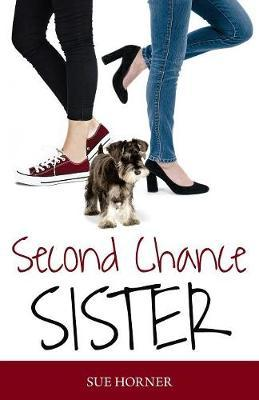 Second Chance Sister by Sue Horner