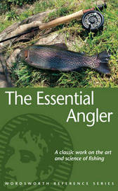 The Essential Angler by David Forster image