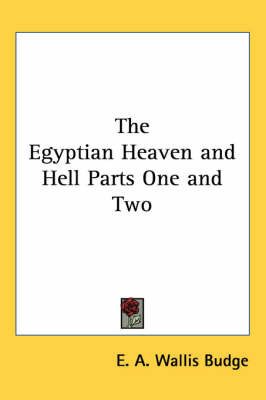The Egyptian Heaven and Hell Parts One and Two by E.A.Wallis Budge image