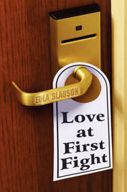 Love at First Fight by Eula Slauson