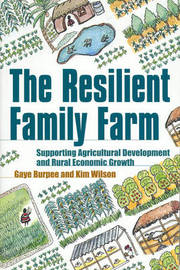 Resilient Family Farm by Gaye Burpee