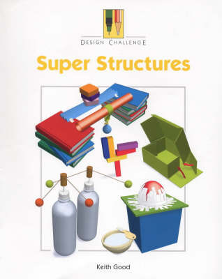 Super Structures by Keith Good
