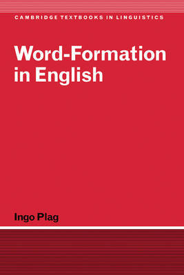 Word-Formation in English by Ingo Plag image