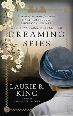 Dreaming Spies by Laurie R King image