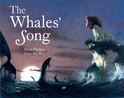 The Whales' Song (Kate Greenaway Medal Winner) by Dyan Sheldon