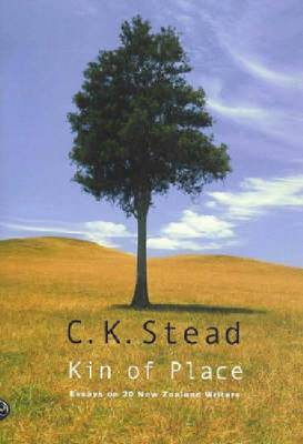Kin of Place by C.K. Stead