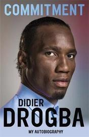 Commitment by Didier Drogba