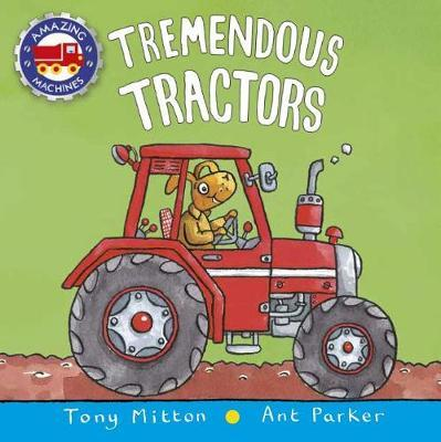 Tremendous Tractors by Tony Mitton image