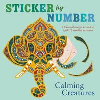 Sticker by Number: Calming Creatures by Shane Madden