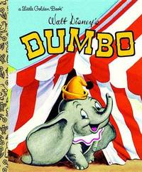 Dumbo by Disney Storybook Artists
