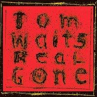 Real Gone by Tom Waits image