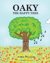 Oaky the Happy Tree by Athol Williams image