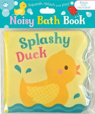 Little Learners Splashy Duck by Parragon Books Ltd