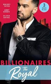 Billionaires: The Royal by Maisey Yates image