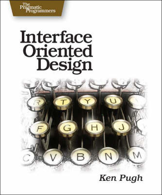 Interface Oriented Design by Kenneth Pugh image