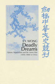Deadly Dreams by J.Y. Wong