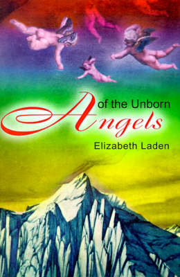Angels of the Unborn by Elizabeth Laden image