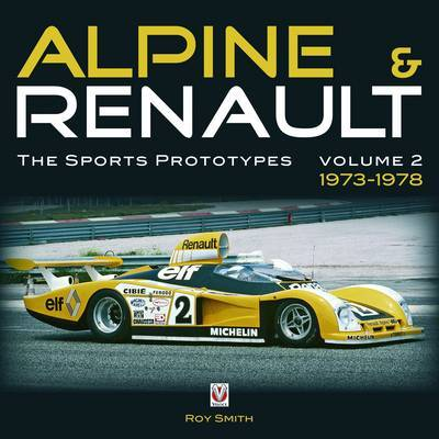 Alpine and Renault: Vol. 2 by Roy P. Smith image