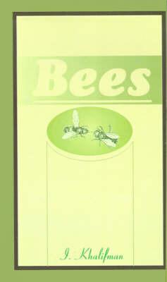 Bees by I. Khalifman