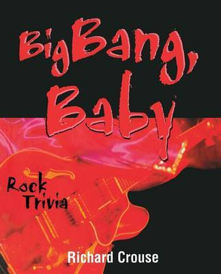 Big Bang, Baby by Richard Crouse image