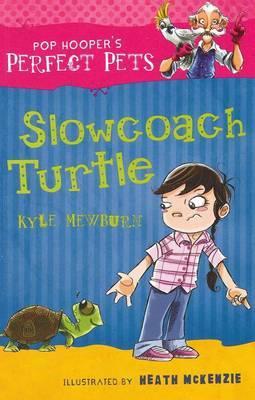 Slowcoach Turtle by Kyle Mewburn
