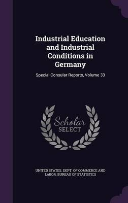 Industrial Education and Industrial Conditions in Germany image