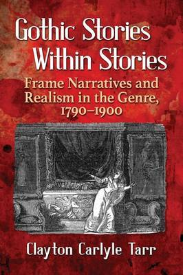 Gothic Stories Within Stories by Clayton Carlyle Tarr image