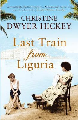 Last Train from Liguria by Christine Dwyer Hickey image