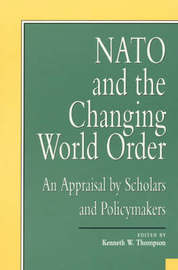 NATO and the Changing World Order by Kenneth W Thompson image