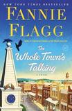 The Whole Town's Talking by Fannie Flagg