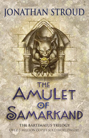 The Amulet of Samarkand (Bartimaeus #1) by Jonathan Stroud image
