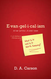 Evangelicalism: What Is It and Is It Worth Keeping? by D.A. Carson image