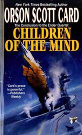Children of the Mind (Ender #4) by Orson Scott Card