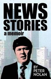 News Stories by Peter Nolan