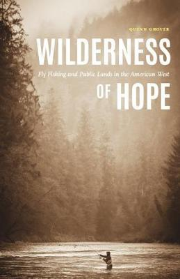 Wilderness of Hope by Quinn Grover