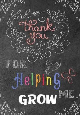 Thank You for Helping Me Grow by Omi Kech