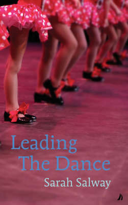 Leading the Dance by Sarah Salway image