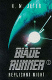 Blade Runner 3: Replicant Night by K.W. Jeter